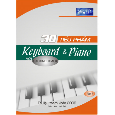 30 TIỂU PHẦM KEYBOARD & PIANO VỚI BACKING TRACK